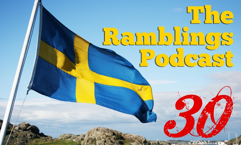 The Ramblings Podcast: Episode 30 - My Girlfriend Is a Hater, My Dog Is a Lick Rapist, and Cloning Pets
