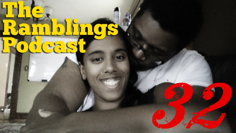 The Ramblings Podcast: Episode 32 - The Beauty of Smiling, the Ugliness of Unspoken Abuse, and the Miracle of Now