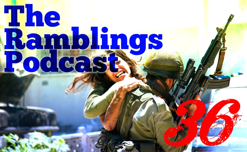 The Ramblings Podcast: Episode 36 - The Roots of Conflict