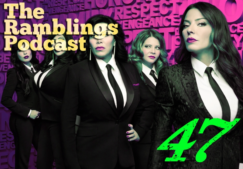 The Ramblings Podcast: Episode 47 - It's Only Stalking if It Doesn't Work